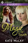 Magic in Her Touch