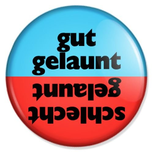 Button gut gelaunt schlecht gelaunt - Wendebutton - Fun Badge, Fun Pin, Fun Anstecker, Fun Button, Fun Ansteckpin