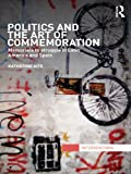 Politics and the Art of Commemoration: Memorials to struggle in Latin America and Spain (Interventions)