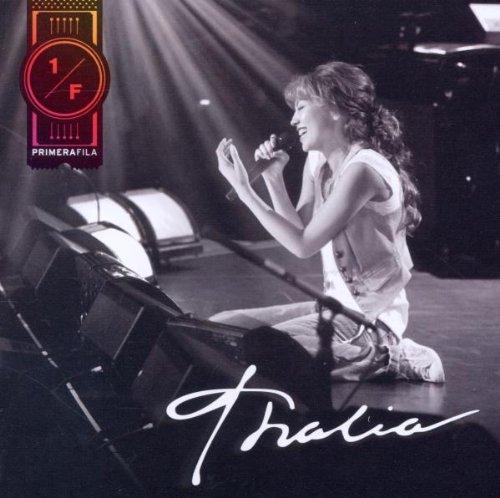Thalia - Thalia En Primera Fila - Zortam Music
