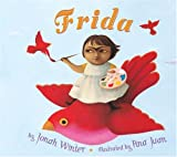 Frida (Americas Award for Children's and Young Adult Literature. Honorable Mention (Awards)) (Americas Award for Children's and Young Adult Literature Honorable Mention (Awards))