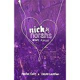 Nick & Norah's Infinite Playlist ~ David Levithan