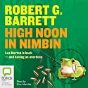 High Noon in Nimbin Audiobook by Robert G. Barrett Narrated by Dino Marnika