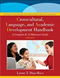 img - for The Crosscultural, Language, and Academic Development Handbook: A Complete K-12 Reference Guide (5th Edition) book / textbook / text book