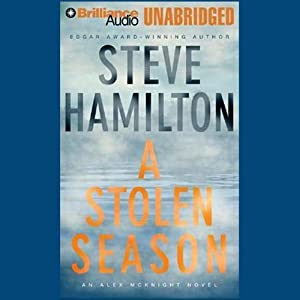 A Stolen Season: Alex McKnight #7 | [Steve Hamilton]