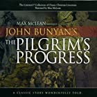 The Pilgrim's Progress Audiobook by John Bunyan Narrated by Max McLean