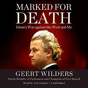 Marked for Death: Islam's War Against the West and Me | [Geert Wilders]