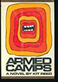 Armed Camps (0525057668) by Reed, Kit