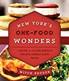 img - for New York's One-Food Wonders: A Guide to the Big Apple's Unique Single-Food Spots book / textbook / text book