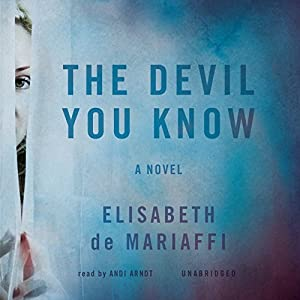 The Devil You Know: A Novel Audiobook
