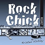 Rock Chick Regret | [Kristen Ashley]