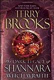 Witch Wraith (Dark Legacy of Shannara) Terry Brooks