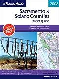 The Thomas Guide 2008 Sacramento & Solano Counties: Street Guide (Sacramento and Solano County Street Guide)