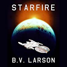Starfire (       UNABRIDGED) by B.V. Larson Narrated by Edoardo Ballerini