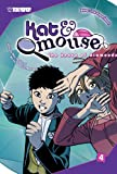 Kat & Mouse Volume 4 (Kat and Mouse (Graphic Novels))
