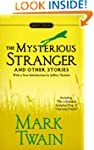The Mysterious Stranger and Other Sto...
