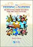 img - for The Feeding of Nations: Re-Defining Food Security for the 21st Century book / textbook / text book