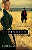 Rekindled (Fountain Creek Chronicles,