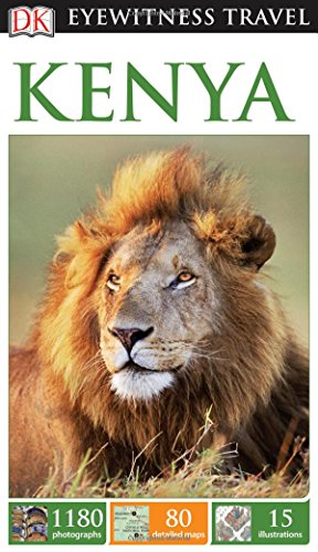 DK Eyewitness Travel Guide: Kenya (DK Eyewitness Travel Guides), by DK