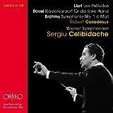 Ravel: Concerto for the Left Hand; Liszt: Les Preludes - Sergiu Celibidache Robert Casadesus