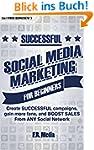 SOCIAL MEDIA: MARKETING SUCCESSFULLY...