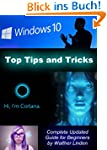 Windows 10: Top Tips and Tricks: Comp...
