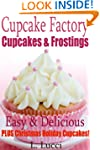 The Cupcake Factory - Easy & Deliciou...