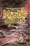 img - for Mystic Souls: Nineteen Remarkable People Tell Their Stories book / textbook / text book