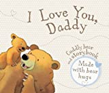 Parragon I Love You Daddy Book and Soft Toy Gift Pack