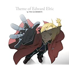 Theme of Edward Elric by THE ALCHEMISTS