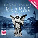 Deadly Communion (       UNABRIDGED) by Frank Tallis Narrated by Gordon Griffin