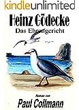 Das Ehrengericht: Band3 (Heinz G�decke)
