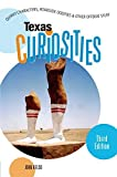 img - for Texas Curiosities, 3rd: Quirky Characters, Roadside Oddities & Other Offbeat Stuff (Curiosities Series) by John Kelso (2006-12-01) book / textbook / text book