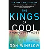 The Kings of Cool: A Prequel to Savages ~ Don Winslow