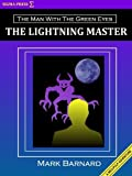 img - for The Lightning Master (The Man With The Green Eyes # 1) book / textbook / text book