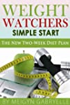 Weight Watchers Simple Start Recipes:...