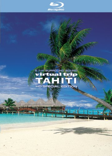 virtual trip TAHITI HD SPECIAL EDITION [Blu-ray]