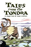 img - for Tales from the Tundra: A Collection of Inuit Stories book / textbook / text book