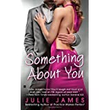 Something About Youby Julie James