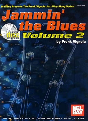Jammin the Blues Volume 2 (Vignola Play Along)