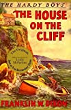 Image of The House on the Cliff (Hardy Boys, Book 2)