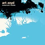 Musique Pour L'odyssee by Art Zoyd (2013-01-28)