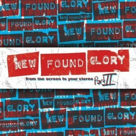 New Found Glory - From the Screen to Your Stereo, Vol. 2 - Zortam Music