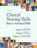 img - for Clinical Nursing Skills (8th Edition) (SMITH'S CLINICAL NURSING SKILL) book / textbook / text book