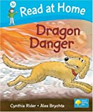 Read at Home: More Level 3C: Dragon Danger (Read at Home Level 3c)