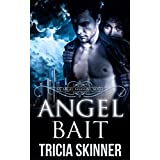 Angel Bait (The Angel Assassins)