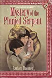 Mystery of the Plumed Serpent (039482590X) by Brenner, Barbara