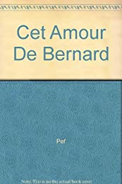 Cet amour de Bernard