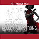 Made to Be Broken: Nadia Stafford, Book 2