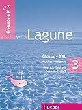 Lagune 3. Glossary XXL Deutsch-Englisch - German-English. Grammar: Deutsch als Fremdsprache - Niveaustufe B1